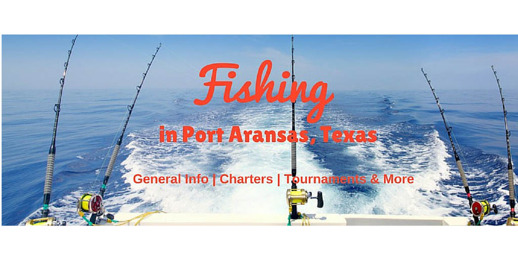 Port aransas fishing portaransas for Fishing report port aransas